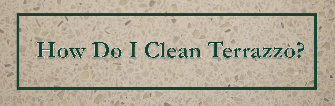 How Do I Clean Terrazzo Floors Pinterest Terrazzo - How to maintain terrazzo floors