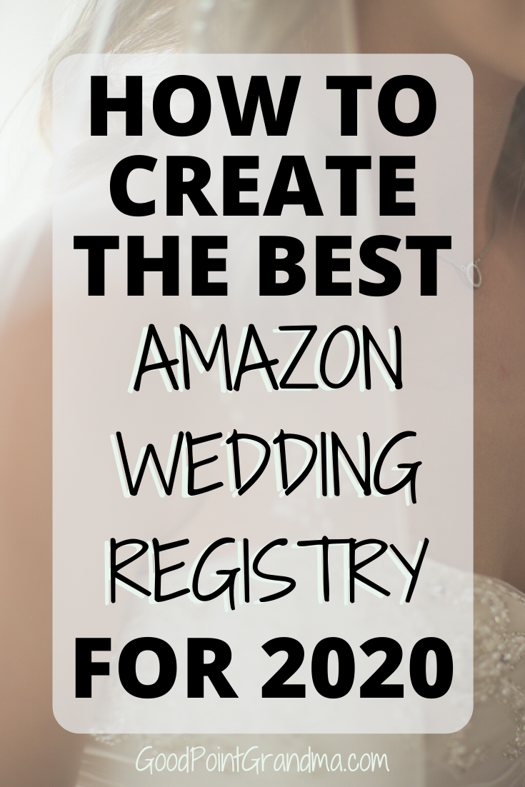 How To Create The Best Amazon Wedding Registry In The World Amazon Wedding Registry Wedding Registry Checklist Best Wedding Registry
