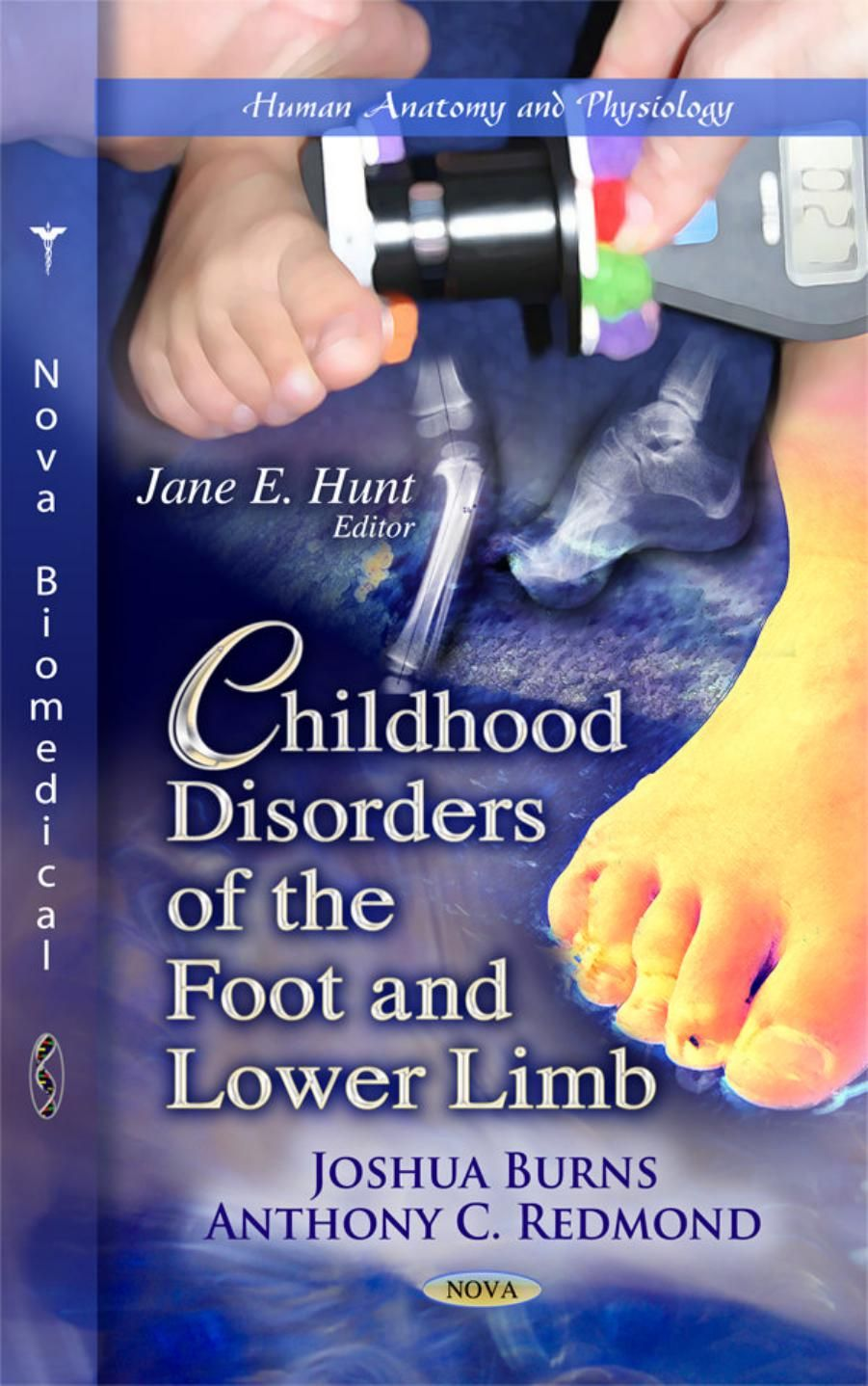 Childhood Disorders Of The Foot And Lower Limb Ebook Pdf Free Download  Edited By Joshua Burns And Anthony C Redmond Publisher: Nova Science Pu
