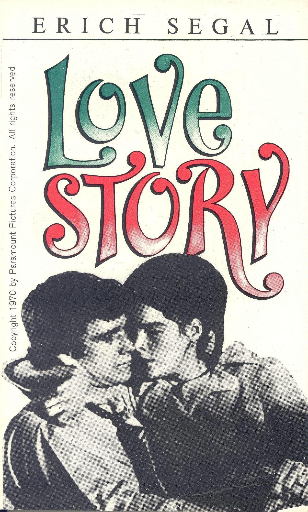 """""""Love Story, czyli o miłości"""" Erich Segal  Translated by Anna Przedpełska-Trzeciakowska Cover by Mieczysław Kowalczyk Published by Wydawnictwo Iskry 1972"""