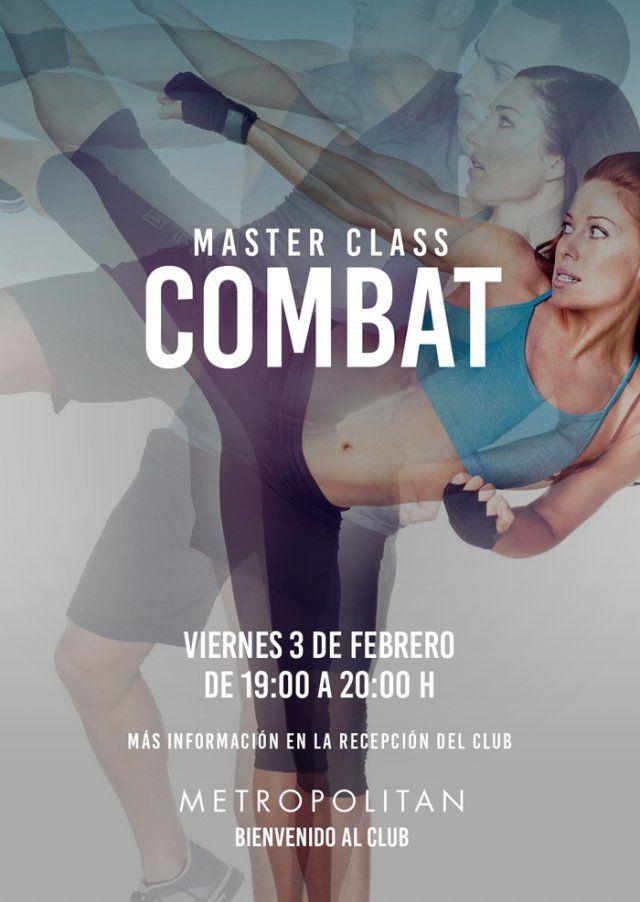 Prepárate para una súper Master de Combat. Te esperamos el próximo viernes, 3 de febrero de 19:00 a 20:00h., en Metropolitan Murcia.