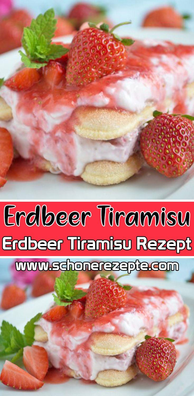 Erdbeer Tiramisu Rezept - Schnelle und Einfache Tiramisu Rezepte #schnellepartyrezepte