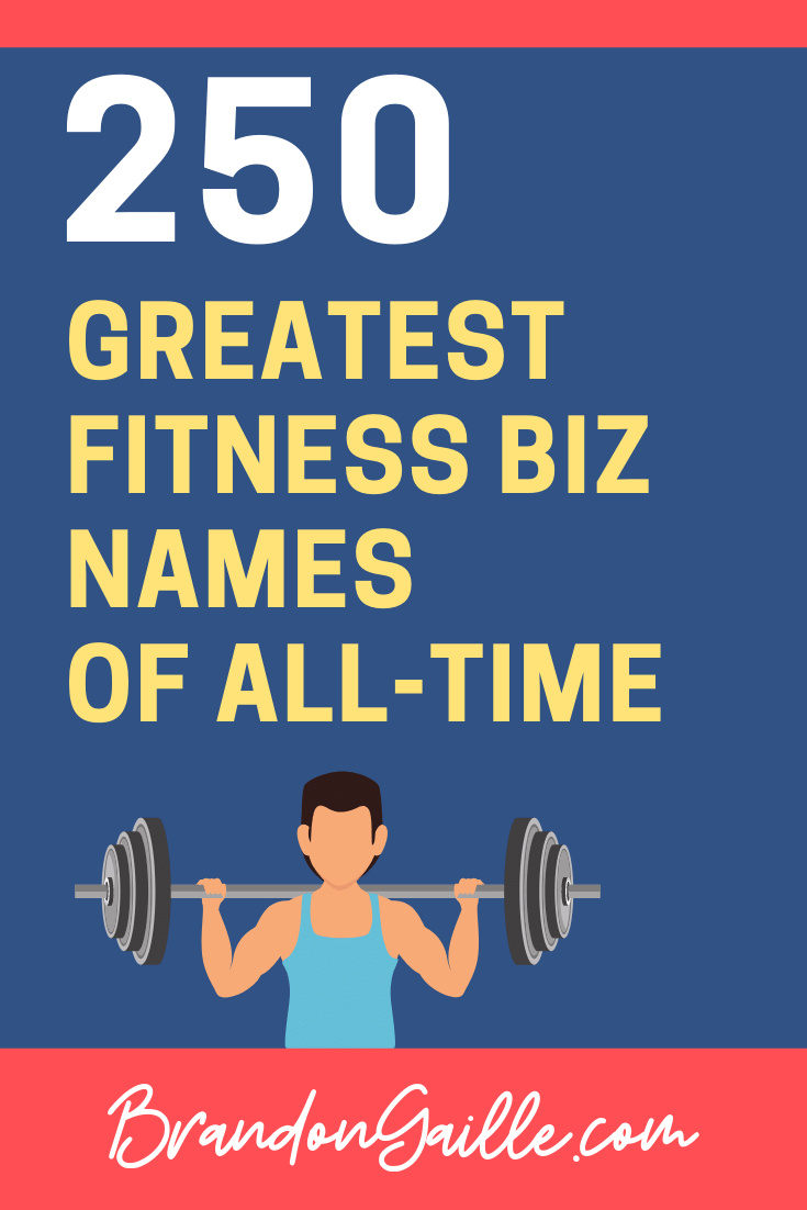 250 Cool And Catchy Fitness Business Names Fitness Instagram Names Fitness Business Workout Names