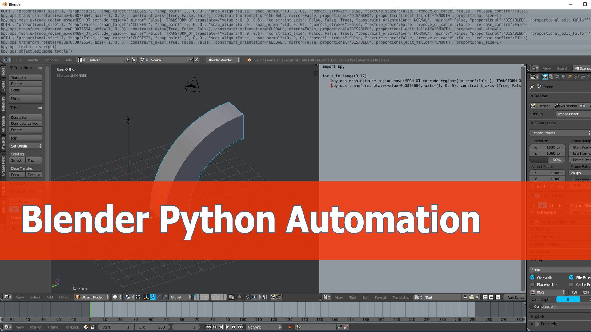 Blender Python Tutorial Automate Operations Python Blender Blender Tutorial
