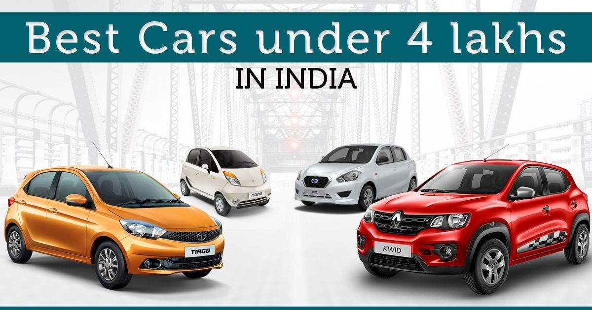Best Cars in India Under 4 lakhs In 2017 Car prices, Car