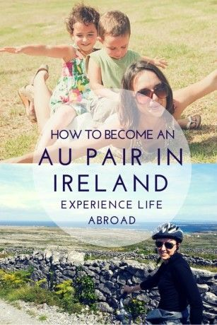 how to become an au pair in ireland live in ireland pinterest ireland work abroad and. Black Bedroom Furniture Sets. Home Design Ideas