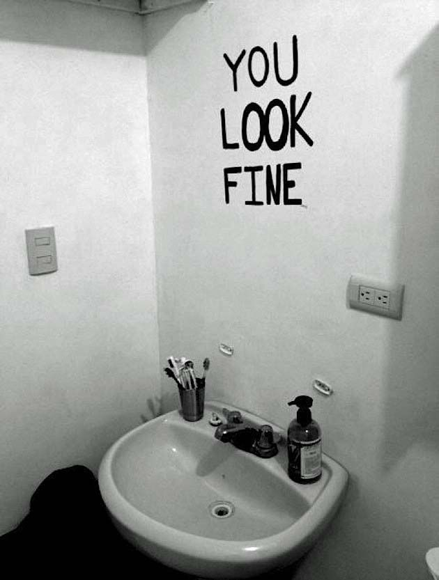 You Are Beautiful From The Inside Out Who Needs Mirrors To Tell That A Wonderful Substitute For Mirror In Bathroom Quirky And Funny Interior