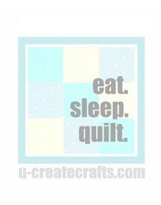 Eat. Sleep. Quilt. {blue version}