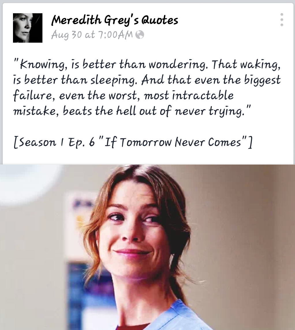 One of my absolute favorite Meredith quotes! <3 | Grey\'s Anatomy ...
