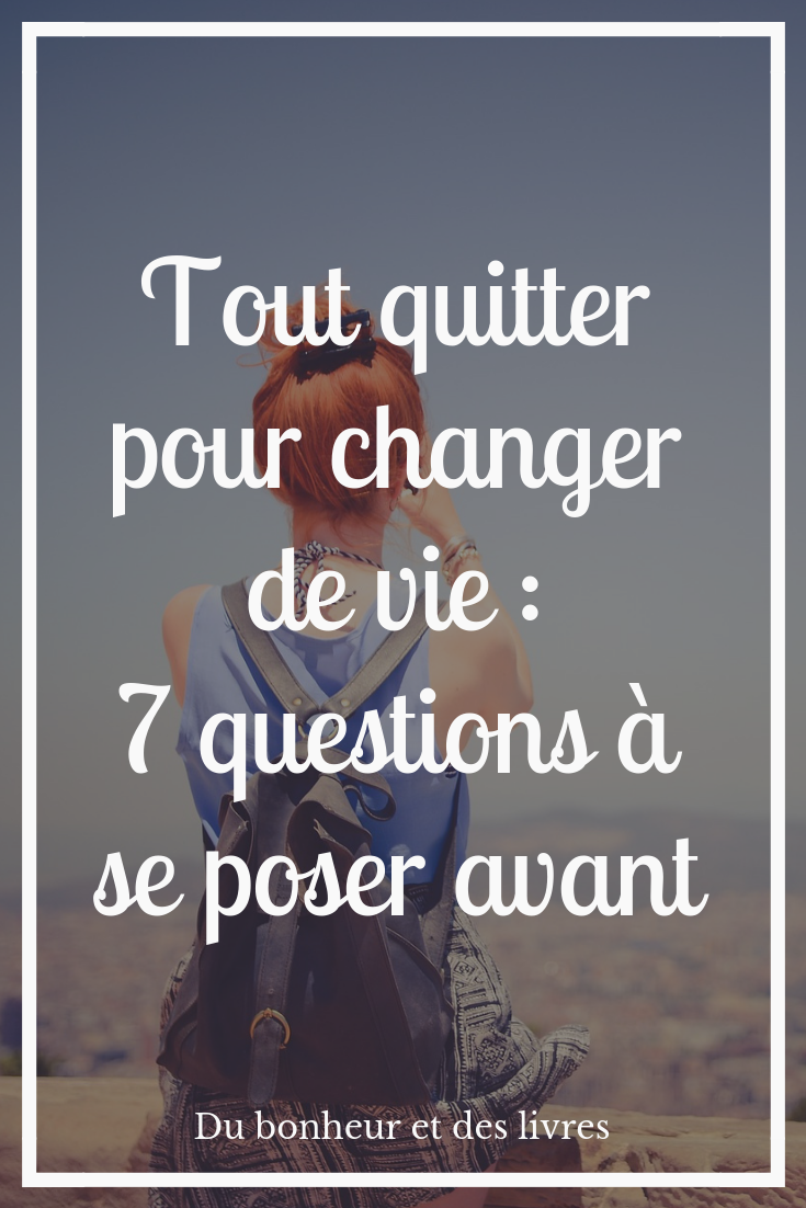 Tout Quitter Pour Changer De Vie : quitter, changer, Épinglé