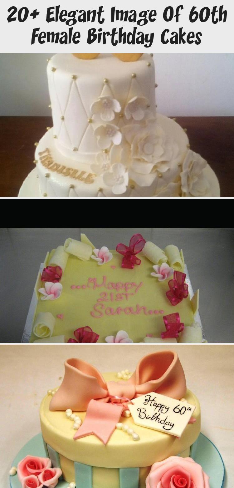 20+ Elegant Image Of 60th Female Birthday Cakes - Yummy Cakes
