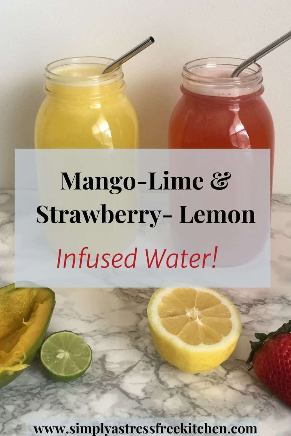 Want to spice up your water? Learn how to make mango-lime and strawberry-lemon fruit infused water! These combinations are so delicious! #healthyliving #strawberryinfusedwater #infusedwater