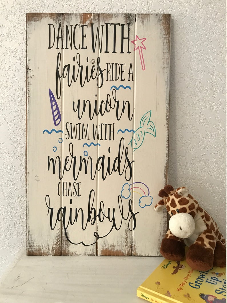 Dance with Fairies, Ride a Unicorn, Mermaid Sign, Girls Room, Girl sign. farmhouse style sign, hand-painted, wood sign, girls room