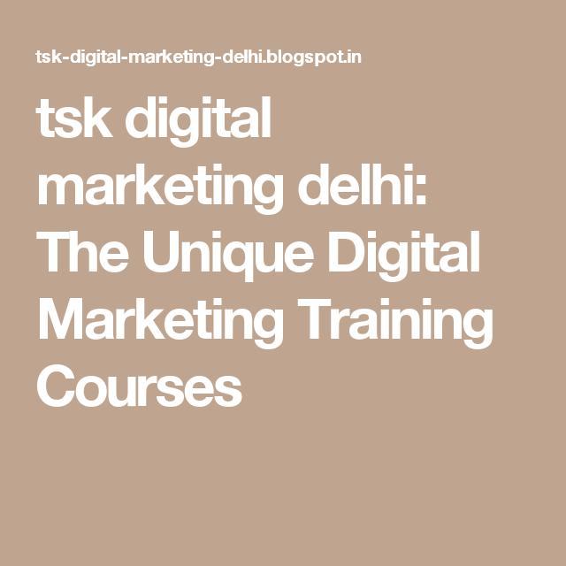 Of degree students, and more. tsk digital marketing delhi: The Unique Digital Marketing ...