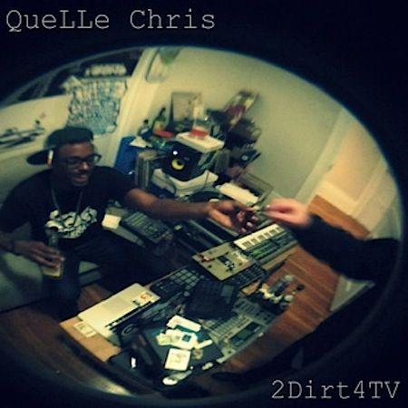 """Quelle Chris – """"2Dirt4TV"""" (prod. by Dibia$e, EP)"""