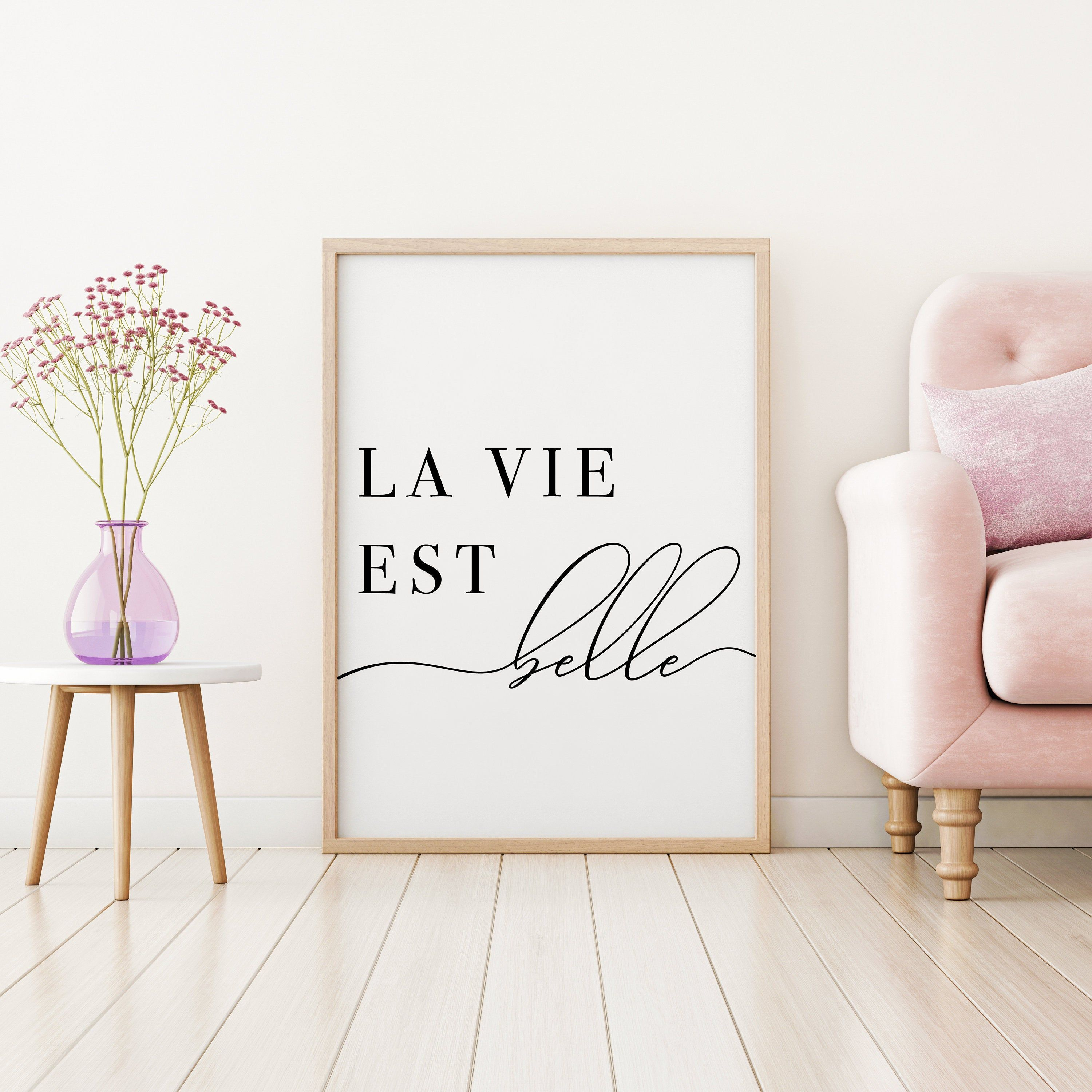 La Vie Est Belle Printable Poster French Quote Art Print Inspirational Quote Living Room Wall Art Typographic Artwork Wall Art Living Room Art Prints Quotes