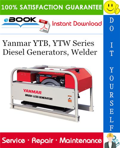 Yanmar Ytb Ytw Series Diesel Generators Welder Service Repair Manual Repair Manuals Diesel Generators Generation