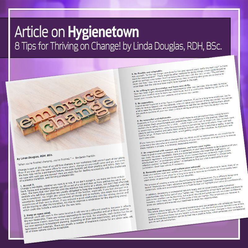 Article On Hygienetown For Positive Transitions In Your Office
