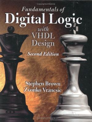 Fundamentals Of Digital Logic With Vhdl Design 2nd Edition S Brown Logic Computer Engineering Logic Design