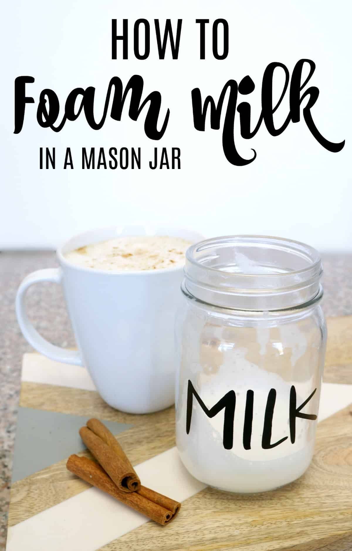 How to foam milk in a mason jar Steamed milk at home