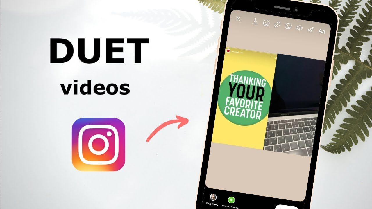 How To Make Duet Videos On Instagram Reels Stories Post Youtube Instagram Duet How To Make