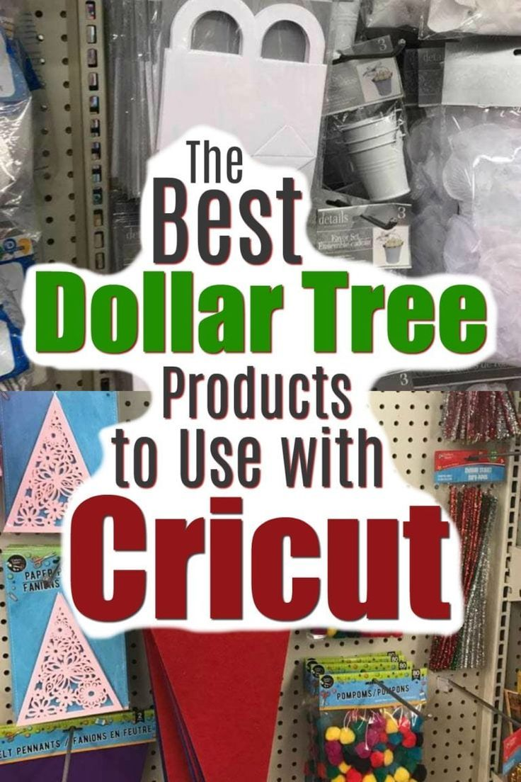The Dollar Tree is a great resource for your Cricut and Silhouette projects!