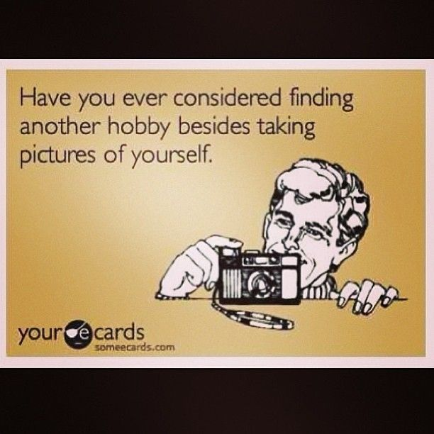 For the selfie addicts.  You haven't changed much since the post you made 8 hours ago.