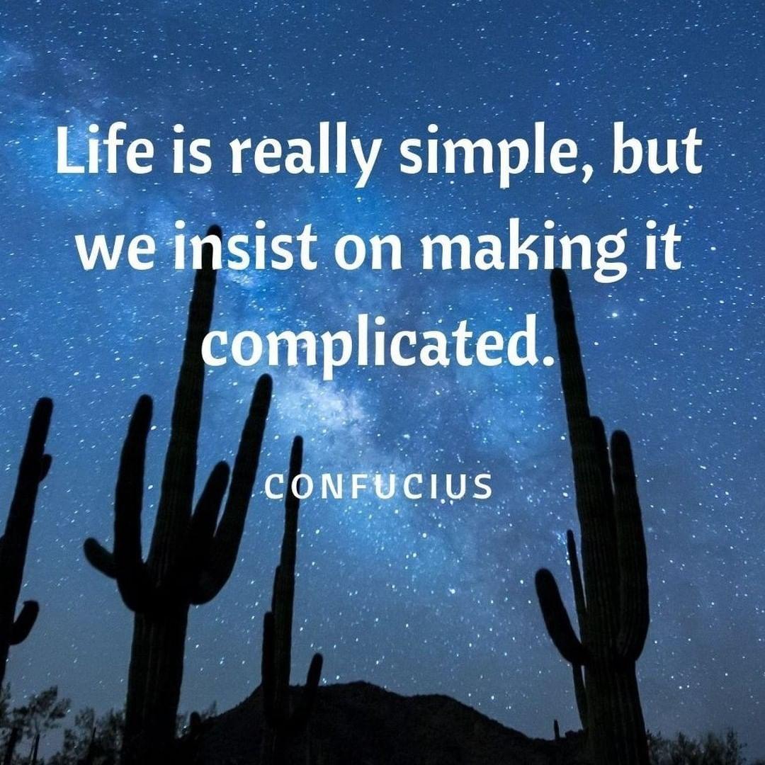 Life Is Simple Confucius