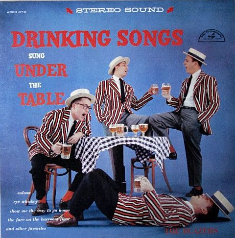 The Blazers (4) - Drinking Songs Sung Under The Table (Vinyl, LP, Album) at…