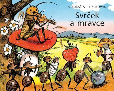 SVRCEK A MRAVCE Farebné vysekávané leporelo s pestrými ilustráciami zo sveta chrobáčikov. Dojemný príbeh o ľahkovážnom svrčkovi a usilovných mravcoch skvele prebásnila slovenská poetka Maša Haľamová. Tento krásny príbeh o tom, ako si kamaráti v núdzi pomáhajú...