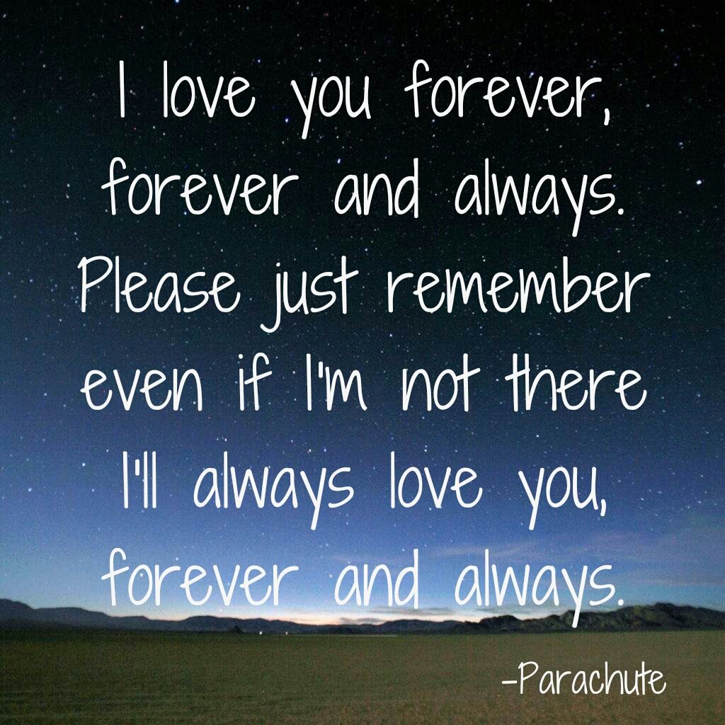 Forever and always by Parachute lyric