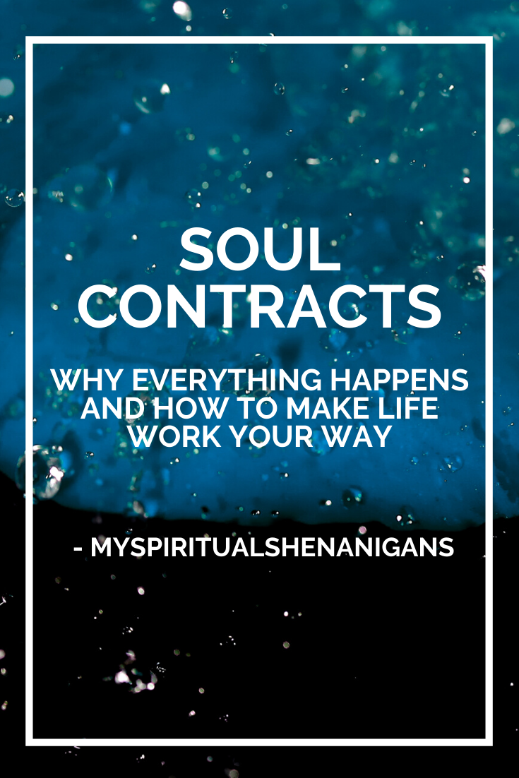 Soul Contracts : Why Everything Happens