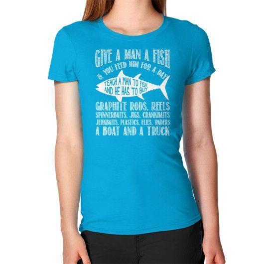 GIVE A MAN A FISH Women's T-Shirt