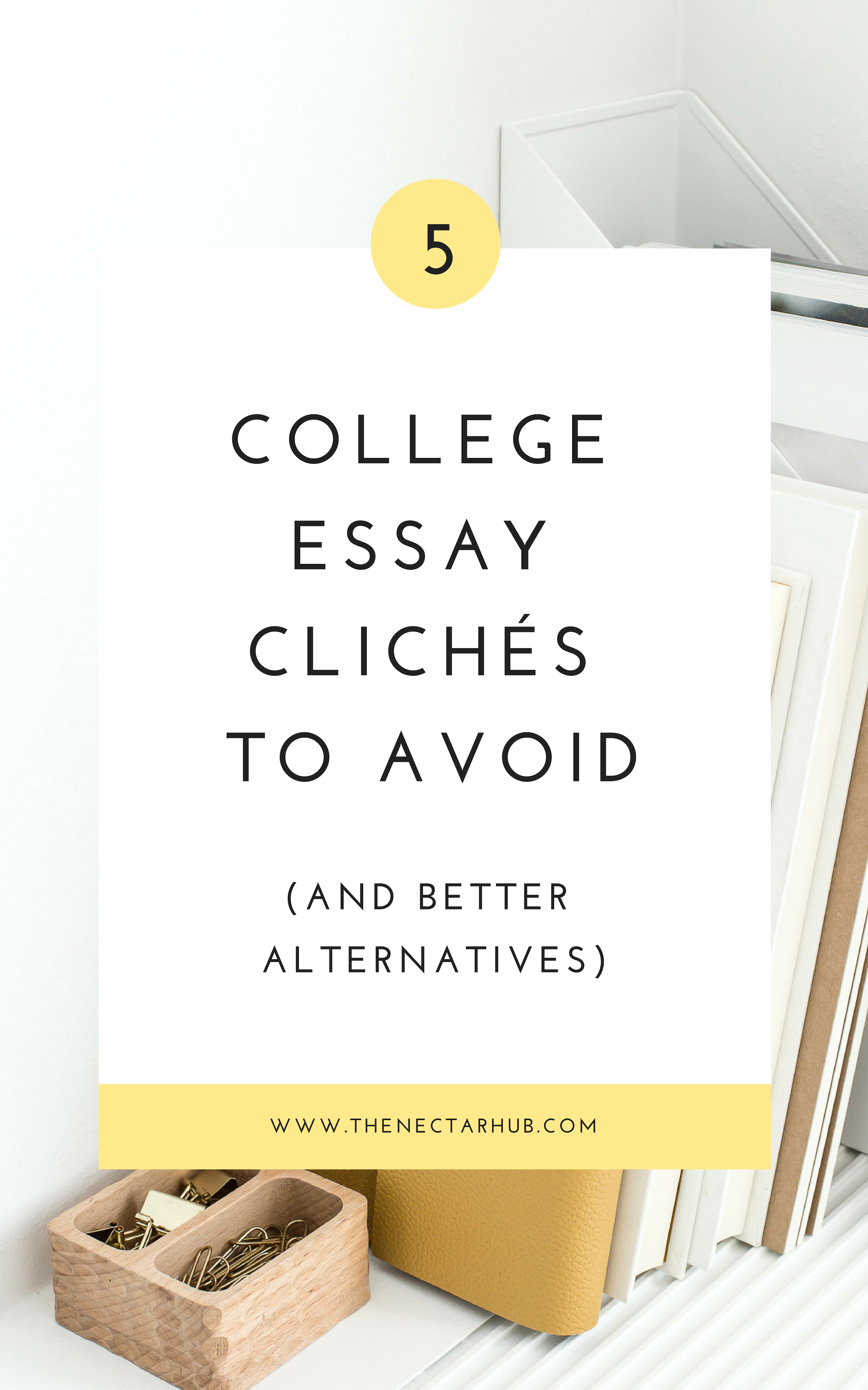 cliche college essays to avoid
