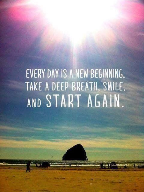 Every Day Is A New Beginning Quotebeginning New Day Wisdom Quote