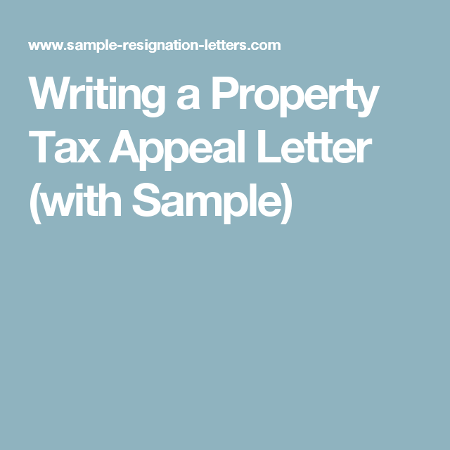 Writing A Property Tax Appeal Letter With Sample  Property Tax