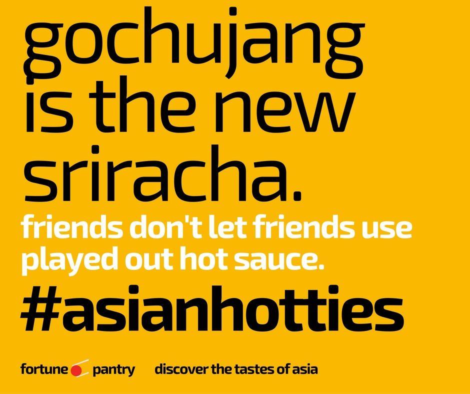 Have you tried gochujang?