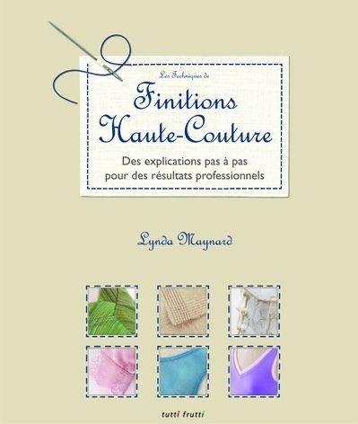 Top Livre] Les techniques de finitions haute-couture - Le blog  QC42