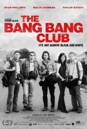 The Bang Bang Club (2010)(w) Biographical movie