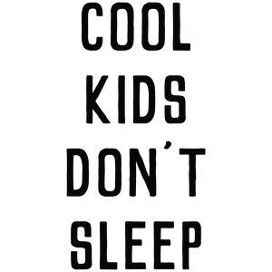 Silhouette Design Store: baby t-shirt: cool kids don't sleep