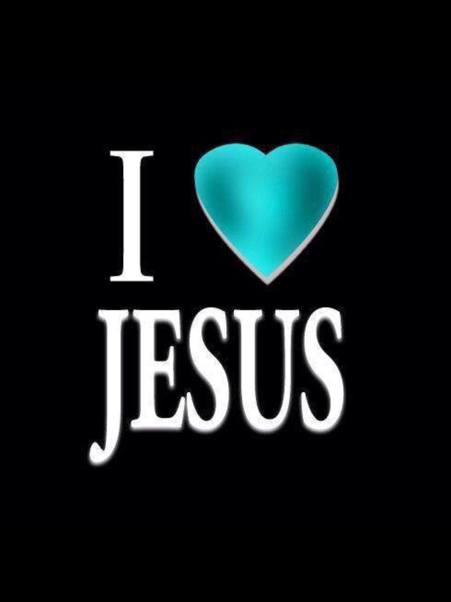 I Love Jesus I Love Jesus because J...
