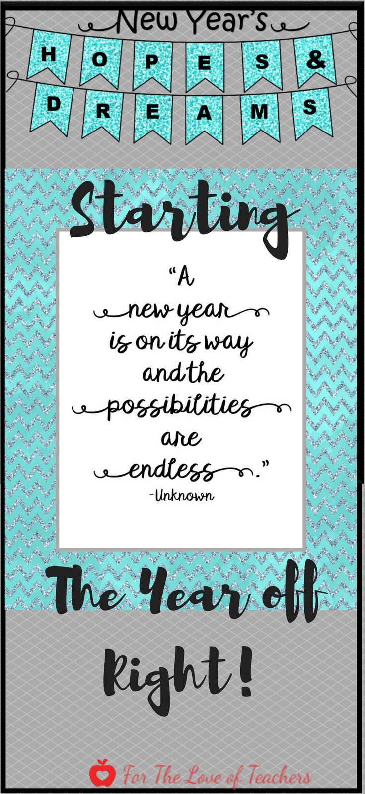 New Year's Hopes & Dreams: Starting The Year Off Right ~ For The Love of Teachers