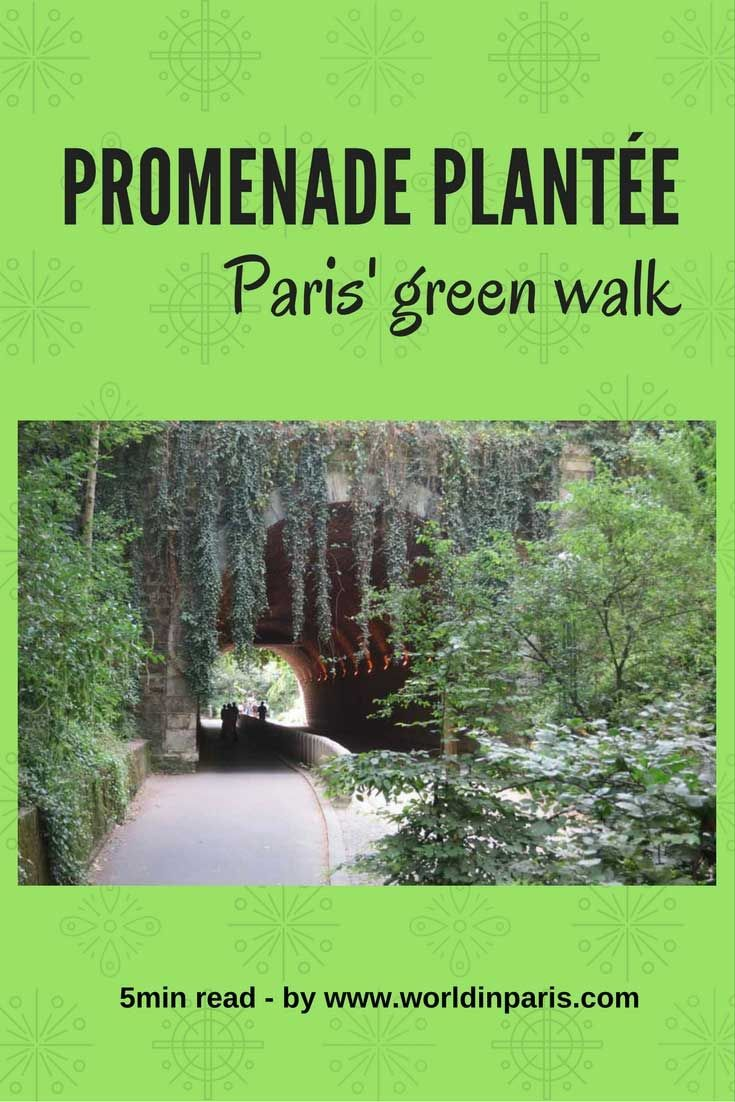 Walk the Promenade Plantée | Coulée Verte. A cool hike trail along elevated train tracks which includes lots of green, fantastic tunnels and quirky views of the roofs of Paris.