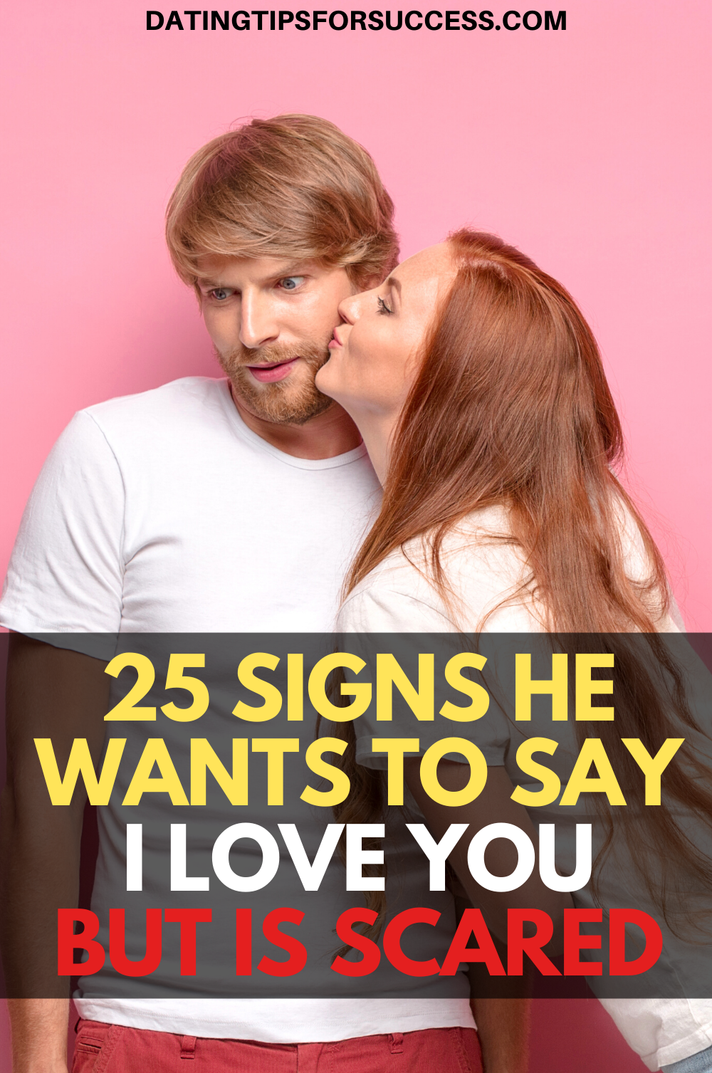 25 Signs He Wants To Say I Love You But Is Scared   Say i