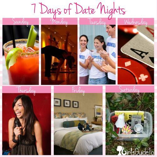 7 Days of Date Nights | GirlsGuideTo