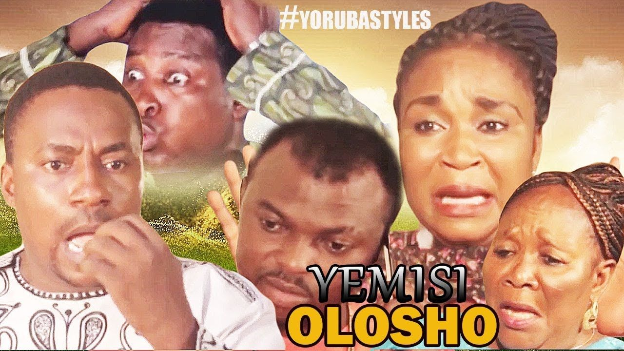 yemisi olosho - yoruba film 2017 new release this week | new movies