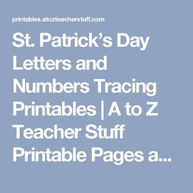 St. Patrick\'s Day Letters and Numbers Tracing Printables | A to Z ...