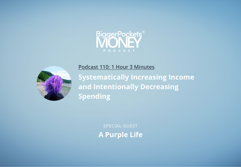 Money Podcast 110 Systematically Increasing Income And