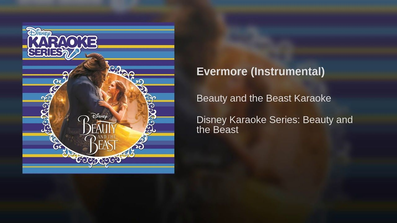 Evermore Instrumental Disney Karaoke Voice Lesson Karaoke
