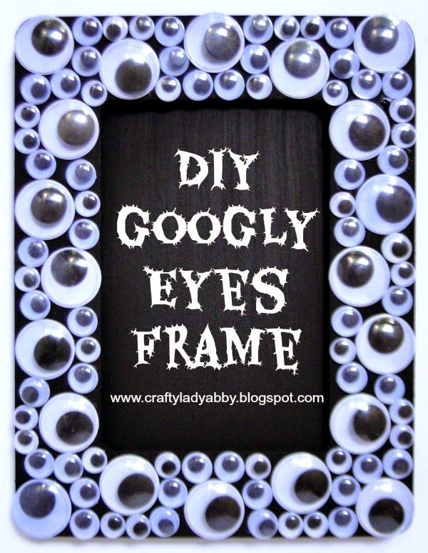 HOME DECOR: DIY Googly Eyes Frame |Crafty Lady Abby